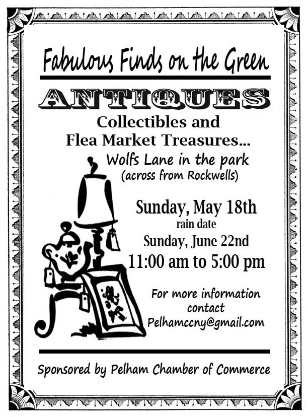 The event will feature high-end antiques, one-of-a-kind collectibles, and a variety of flea market treasures. Proceeds from this year's Fabulous Finds on the Green will help support a variety of business and philanthropic programs sponsored by the Pelham Chamber of Commerce and benefiting the Pelham community.